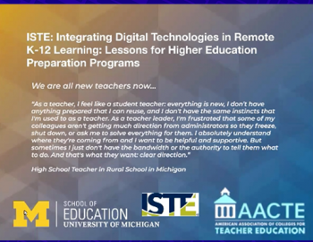Slide: Integrating Digital Technologies in Remote K-12 Learning - Lessons for Higher Education Preparation Programs Webinar